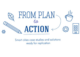 Smart cities solutions to replicate! Inspiring the move from plans to actions