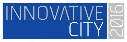 Innovative City 2016 - Delivering Urban Innovation